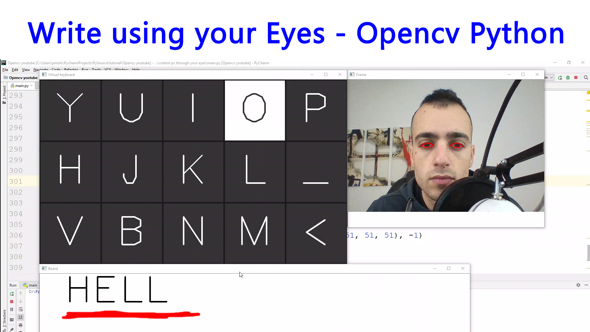 Write using your Eyes – Gaze controlled keyboard with Python and